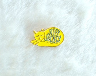 Sleeping Cat Enamel Pin Sleep Society Lapel Pin Hand Lettering Gifts under 10