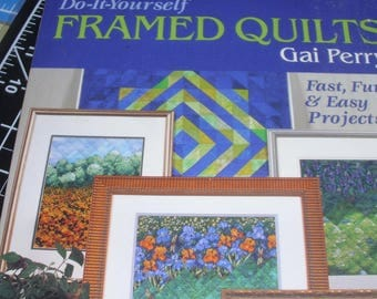 Do-It-Yourself Frame Quilts / Gai Perry / Framing A Quilt / Evening Stars / Geometric Stars / Instructions / 2001