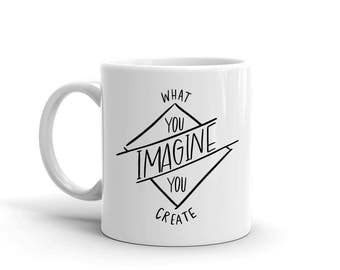 What You Imagine You Create Mug, Studio 336, gift, 11oz, 15oz
