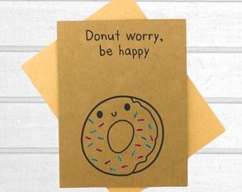 Funny Greeting Card - Funny Donut Card - Boyfriend Card - Pun Card - Blank Card - Funny Friend Card - Cute Card - Funny Friendship Card
