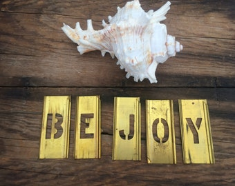 Vintage brass stencils / Be Joy / signs