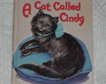 A Cat Called Cindy by Alice Davidson  A Whitman Tiny Tot Tale Vintage Book