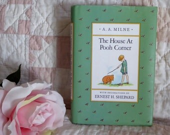 Vintage The House at Pooh Corner by A A Milne Ernest H Shepard with Green Dust Jacket