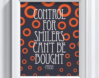 Phish Lyrics - Control For Smilers Can't Be Bought  - 11x14 - poster print