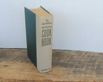 Vintage The Lily Wallace New American Cookbook 1952