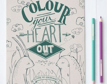 """Jumbo Colouring Book """"Colour Your Heart Out"""" - Colouring for adults - Made in Montreal - 12 pages - Wholesale available"""