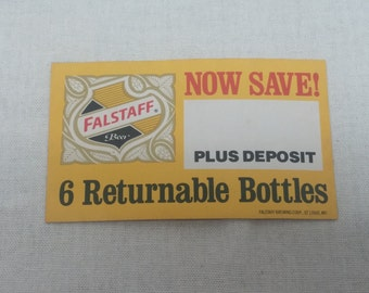 Vintage 1960s Falstaff Beer Sticker - Now Save! on 6 Returnable Bottles Plus Deposit - Falstaff Brewing Corporation, St. Louis Missouri