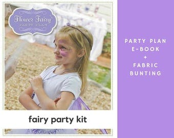 Fairy Birthday Party Kit: Fairy Party Plan + Purple Fairy Bunting OR Pink Fairy Fabric Bunting - Fairy Party Kit - Fairy Birthday