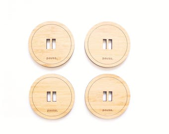 Pause coasters (Set of 4) - drink coasters - minimal - home decor - coaster for drinks - housewarming gift