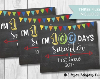 100 Days Of School Chalkboard Sign/ 100 Days Smarter Sign/ Digital FIle/ Milestone Sign/ Sign for Teachers/ Signs for Children/ Photo Prop