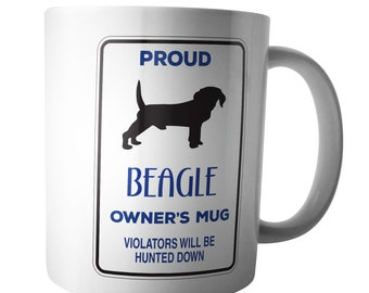 Proud Beagle Owners Coffee Mug Warning Xmas Birthday Gift Doggie Tea Cup Walker Keeper Kennel Team Pet Animal Lover