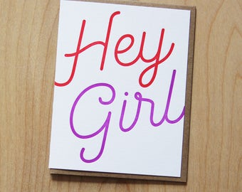 Hey Girl, letterpress greeting card