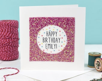 Custom Happy Birthday card - Personalised Birthday card - Pink glitter card - Card for birthday - Birthday Card - Handmade birthday Card