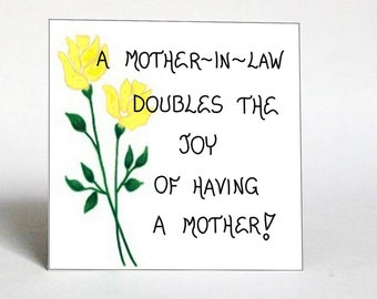 Mother-in-Law, Magnet, Quote - Mom of spouse, wife, husbands parent,Yellow flower, Green leaf design