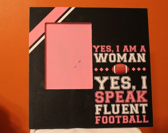 Yes, I Am a Woman 12 x 12 picture frame