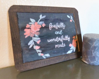 Fearfully and Wonderfully Made handpainted chalkboard