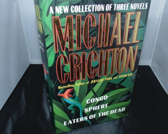 Vintage 1994 Michael Crichton Congo / Sphere / Eaters Of The Dead Full Size Hardcover HCDJ