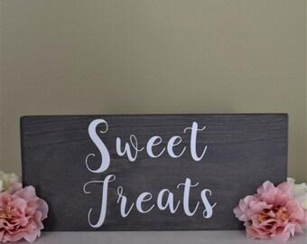 Sweet Treats Rustic Sign- Wedding Desserts Woodland Sign- Wedding Dessert Table Wood Sign - Wedding Sweet Treats Decor Sign - Candy Bar Sign