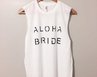 Aloha Bride Muscle Tee
