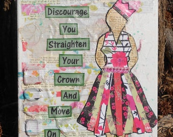 "Original Mixed Media on Canvas ""Don't be Discouraged"""