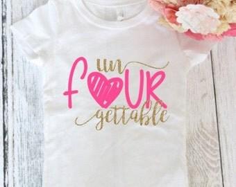 Un Four Gettable 4th birthday t-shirt - Fourth Birthday Shirt -4th birthday outfit -  4th Birthday Top- Fourth birthday shirt