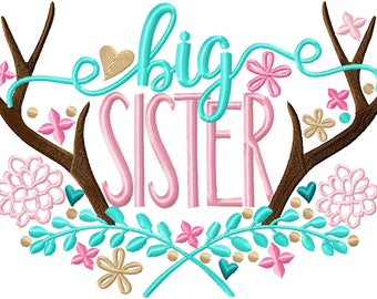 Big Sister with floral Antlers - Big Sister shirt- Embroidery gift - Baby gift - Customizable -  Sibling 81a