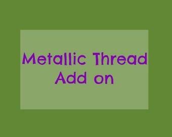 Metallic Thread Add on