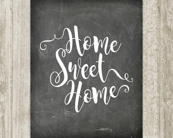 Chalkboard Home Sweet Home Print, Printable Chalkboard Art, Handwritten Home Poster, Home Decor, Home Sign 16x20 11x14 8x10 Instant Download