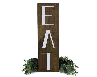 Kitchen EAT sign Farmhouse Decor