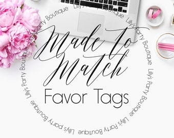 Made to Match Favor Tags-YOU PRINT