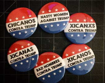 """AGAINST/CONTRA TRUMP Pins, Pack of 4 or a Dozen, 1.25"""" Pinback Buttons"""