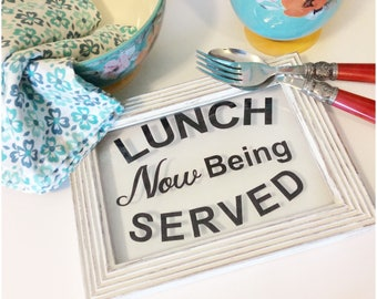 VINYL Lunch now being served farmhouse kitchen sign