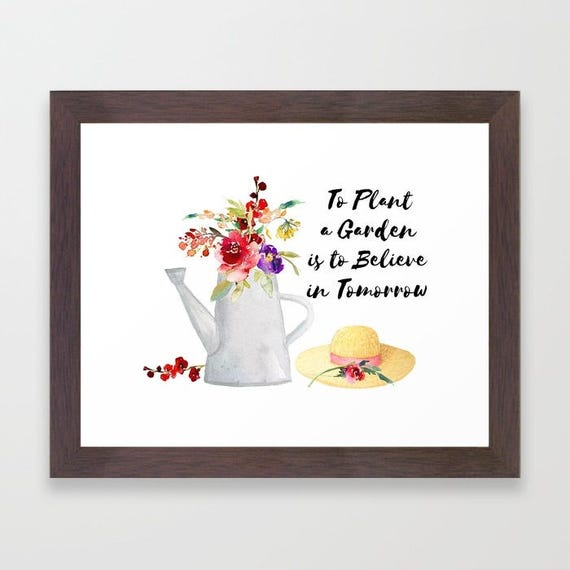 To Plant A Garden Believe In Tomorrow Kitchen Wall Art