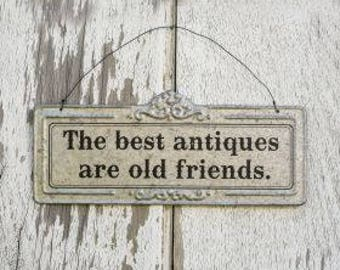 Vintage Metal Best Antiques old Friends sign