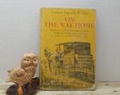 On The Way Home, 1962, Laura Ingalls Wilder, vintage kids book