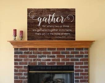 Wood sign alternative, Matthew 18 20, gather sign wood, large gather sign, wood gather sign, gather sign, farmhouse sign, gather wooden sign