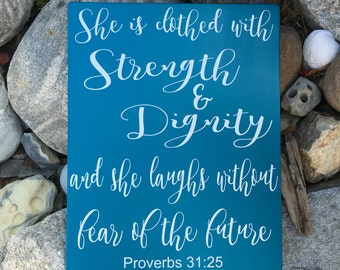 Christian Gifts She is Clothed with Strength and Dignity Proverbs 31 25 Scripture Art Wood Sign Christian Bible Verse Art Scripture Gift