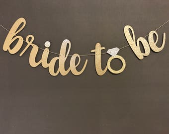 Bride to be Banner/ Bachelorette Party/ Bridal Shower/ Party Decoration/ Wedding Decorations/ Glitter Banners