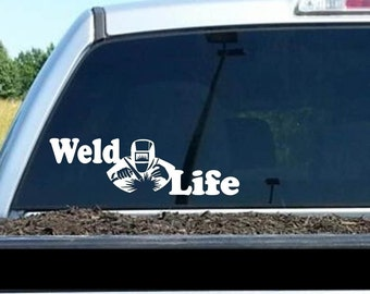 "Weld Life Welder 7"" Vinyl Decal Window Sticker for Car, Truck, Motorcycle, Laptop, Ipad, Window, Wall, ETC"