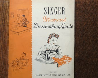 SINGER illustrated dressmaking guide.  An oiginal Singer manual from the 1950s.
