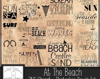 50% OFF~At The Beach Word Art (PNG Clip Art) + Photoshop Brush Set, Summer beach Phrases, Scrapbooking, Card making, Summer Memories.