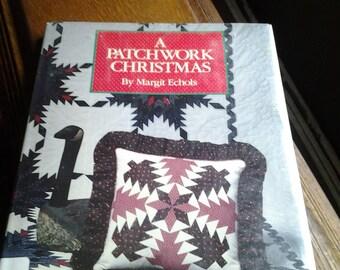 A Patchwork Christmas by Margit Echols