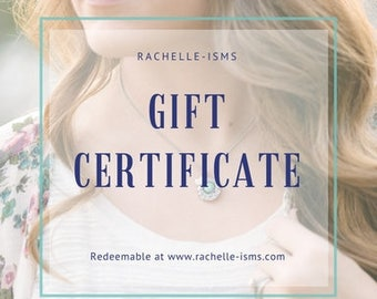 Gift Certificate for Mother's Day - Redeemable at Rachelle-isms Shop ONLY