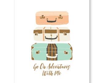 Adventure Travel Quote Print, Wanderlust Print, Travel Wedding Art, Vintage Suitcase Luggage Illustration, Say Yes To Adventures