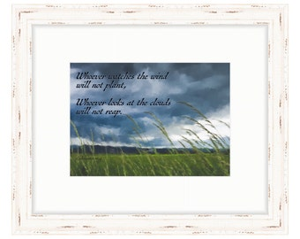 Whoever Watches the Wind & Clouds - Bible Verse Art - Ecclesiastes 11:4