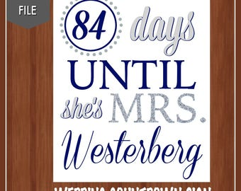 Navy Blue and Silver Wedding Countdown Sign - Silver and Blue - Wedding Countdown Sign - Any Color - Digital - Days Until She's Mrs.