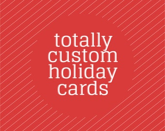 Holiday Cards •New Custom Design