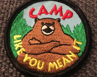 Camp like you mean it patch - bear camper national parks ranger camping