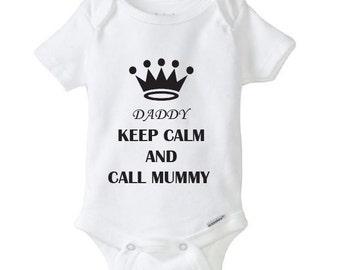 Daddy keep calm and call mummy