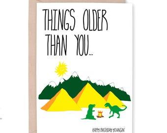 Funny Birthday Card, Old Birthday Card, Birthday card for him, Husband Birthday, 40th birthday card, Things Older Than you, Dad Birthday